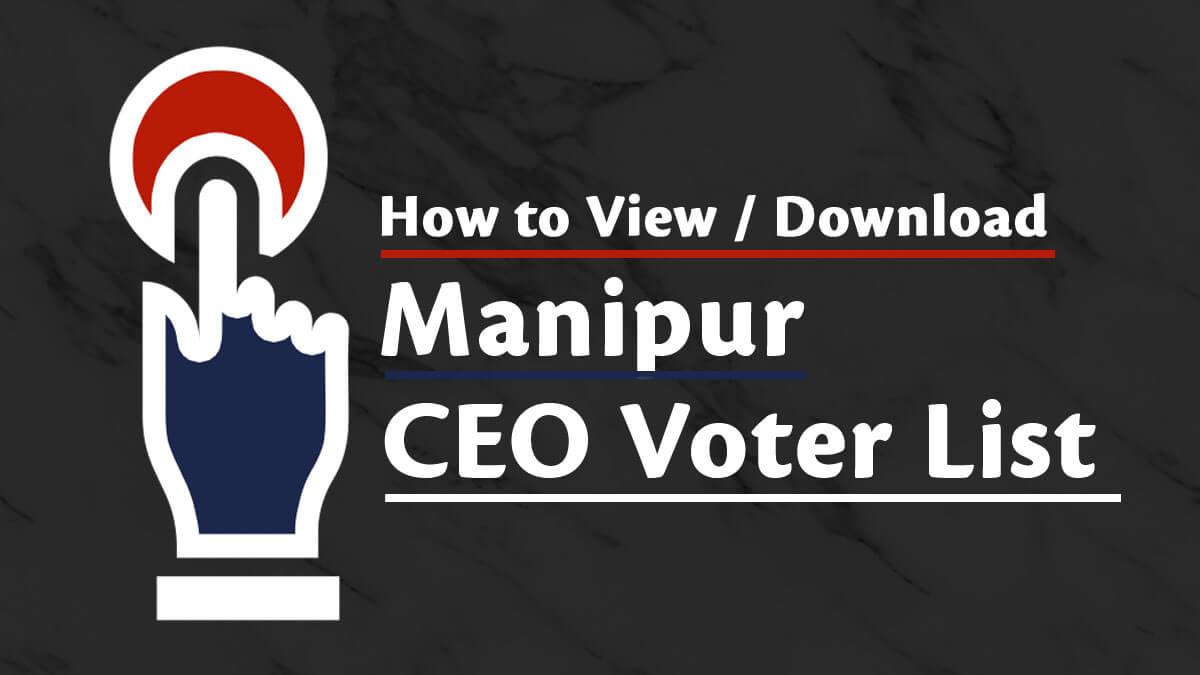 Manipur CEO Voter List