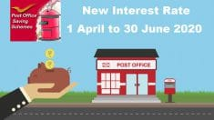 Post Office Savings Schemes Interest Rate April June 2020