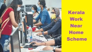 Kerala Work Near Home Scheme Launch