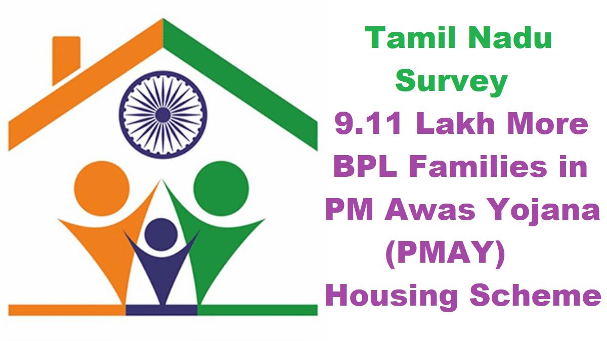 Tamil Nadu More BPL Families PMAY Housing Scheme