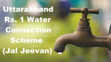 Uttarakhand Rupees 1 Water Connection Scheme