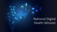 National Digital Health Mission (NDHM) to Launch in January 2021 – Health ID Card to Every Citizen in India