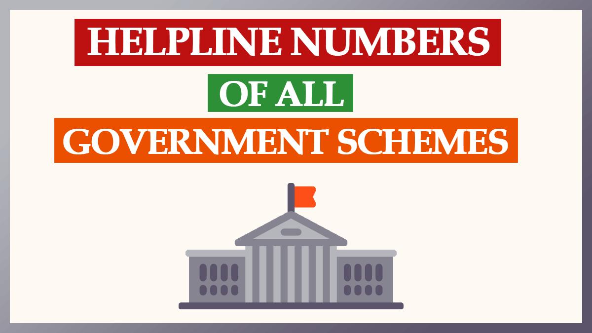 Government Schemes Helpline Numbers