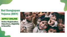 Maharashtra Bal Sangopan Yojana (BSY) 2021 Online Registration, Eligibility, Benefits