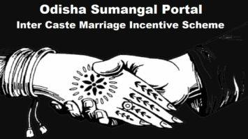 Odisha Sumangal Yojana Inter Caste Marriage Incentive Scheme