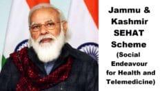 J&K SEHAT Scheme 2020-2021 Registration – Social Endeavour for Health and Telemedicine Card in Jammu and Kashmir