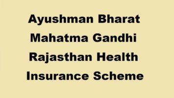 Ayushman Bharat Mahatma Gandhi Rajasthan Health Insurance Scheme