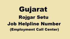 Gujarat Rojgar Setu Job Helpline Number | Employment Call Centre for Youths