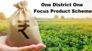 One District One Focus Product Scheme ODOFP