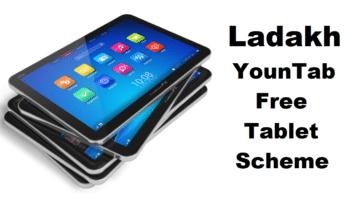 Leh Ladakh Yountab Scheme Free Tablets