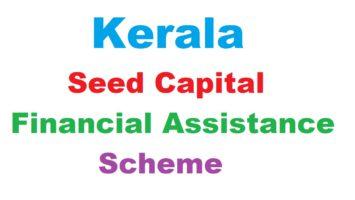 Kerala Seed Capital Financial Assistance Scheme